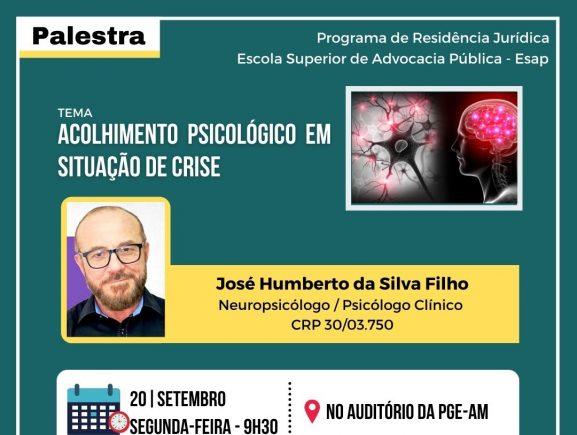 """Residentes jurídicos e estagiários da PGE-AM vão participar de palestra com o tema """"Acolhimento psicológico em situação de crise"""" na próxima segunda-feira (20/09)"""